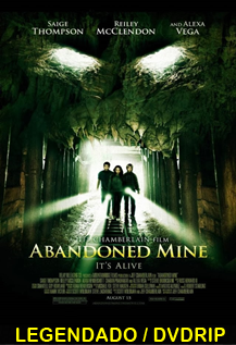 Assistir Abandoned Mine Legendado 2013
