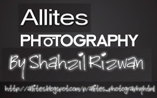 The following is a Page that provides pictures. The photography is done by Shahzil Rizwan the owner of ALLITES and the Blog Author. This page was established on 11TH of September 2012. (Pictures are classified under headings are likely to be area wise)