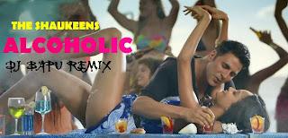 THE SHAUKEENS - ALCOHOLIC DJ BAPU REMIX | YO YO HONEY SINGH & AKSHAY KUMAR