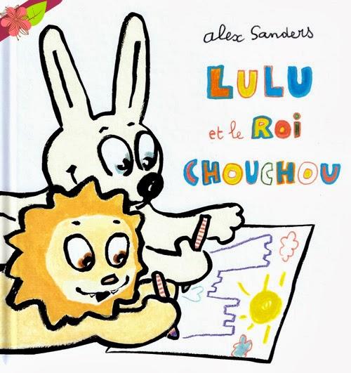 """""""Lulu et le roi chouchou"""" d'Alex Sanders"""