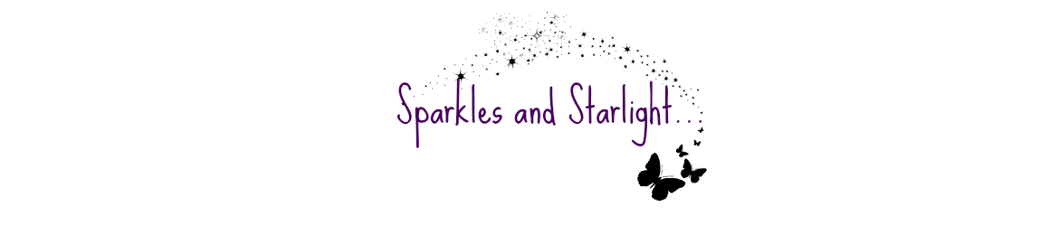 Sparkles and Starlight...