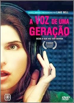 A Voz de uma Geração – Dublado (2013)
