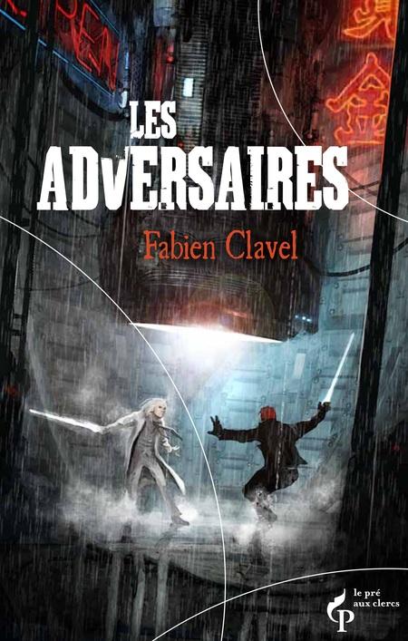 CLAVEL Fabien - Les adversaires Couverture_les_adversaires