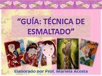 """""""Guia de Esmaltado"""""""