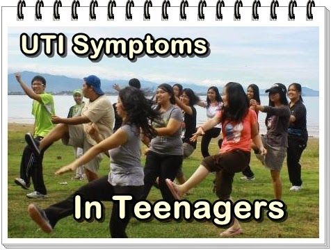 8 symptoms and sign of UTI in teenage