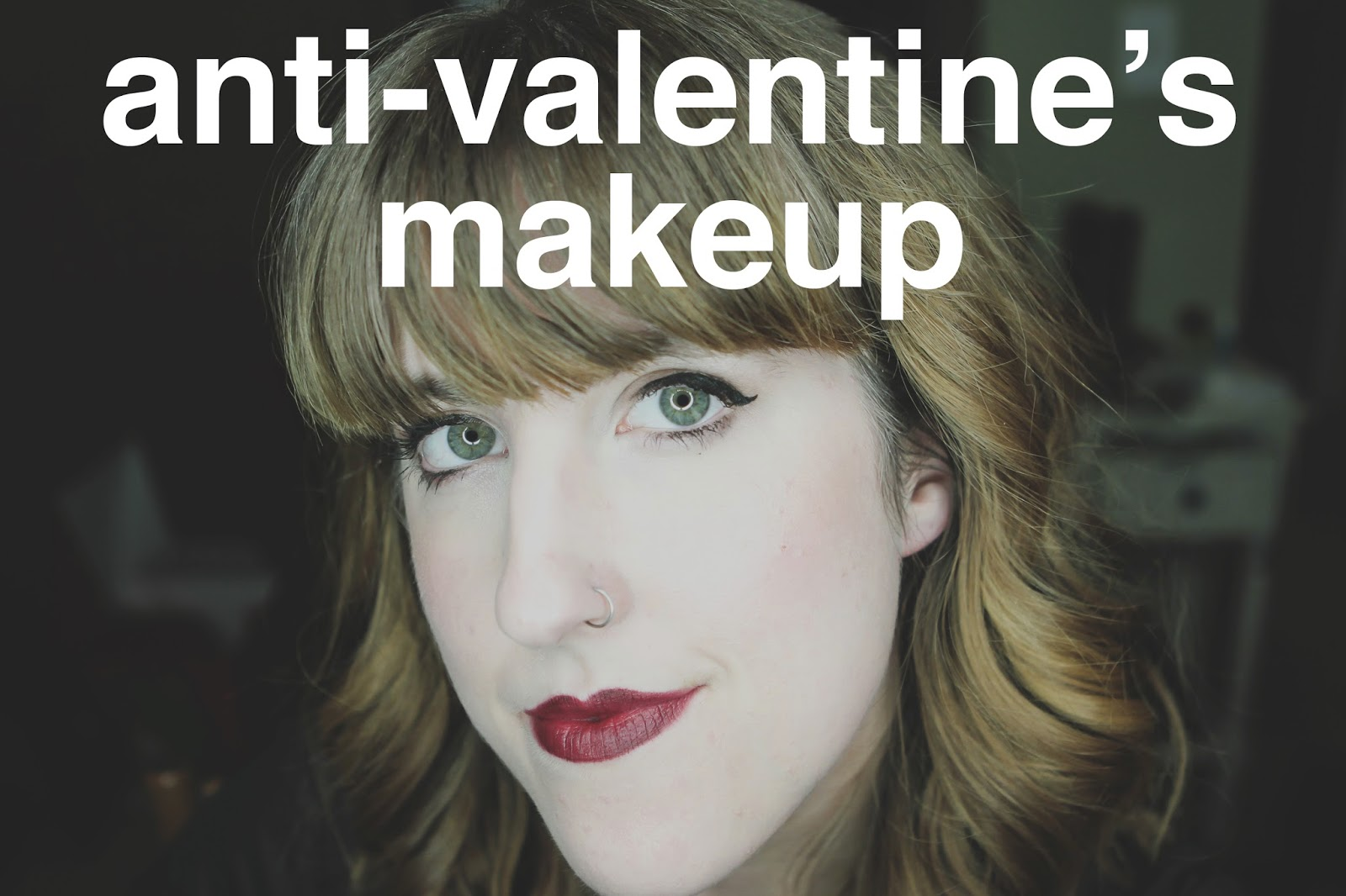 Abby Williamson Anti Valentine S Day Makeup