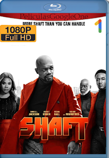 Shaft (2019) BDRip [1080p] [Latino] [GoogleDrive]