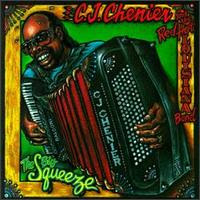 C.J. CHENIER - The Big Squeeze