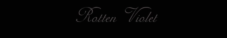 Rotten Violet