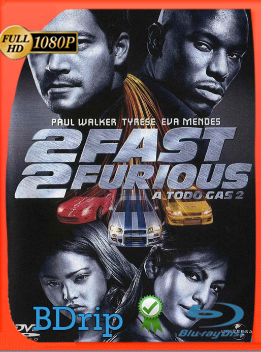 Rapido y furioso 2 (2003) BDRip [1080p] [Latino] [GoogleDrive] [RangerRojo]