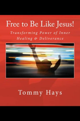 Order My Updated Book on Inner Healing & Deliverance Prayer Ministry Endorsed by Max Lucado