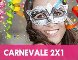 Speciale 2×1 per Carnevale