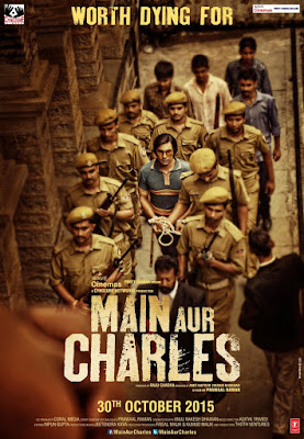 Main Aur Charles 2015 watch full movie