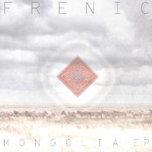 "Frenic ""Mongolia E.P"""