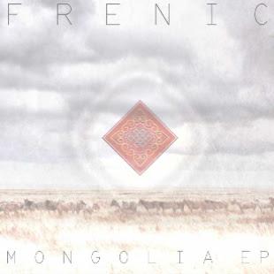 """Frenic """"Mongolia E.P"""""""