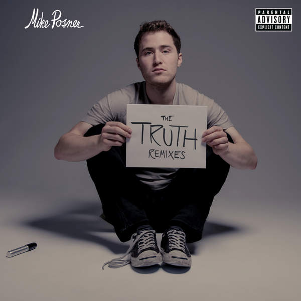 Mike Posner - The Truth (Remixes) - Single Cover