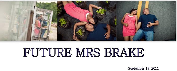 Future Mrs. Brake