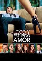 Loco y Estupido Amor (2011)