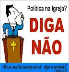 Política na Igreja Diga não