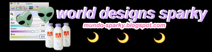 World designs sparky♢
