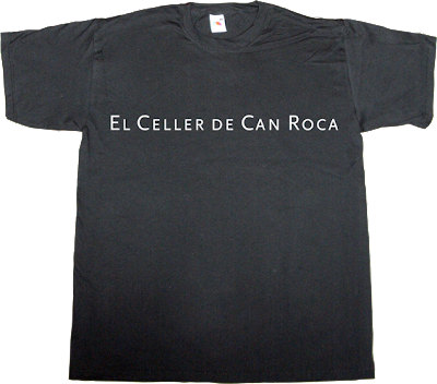 gastronomy el celler de can roca catalan catalonia t-shirt ephemeral-t-shirts