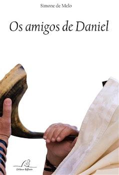 Os Amigos de Daniel - Simone de Melo - 2 Ed