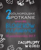 2 Ogólnopolskie Spotkanie Blogerów Kulinarnych