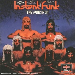 Instant Funk - The Funk is On (Funk)