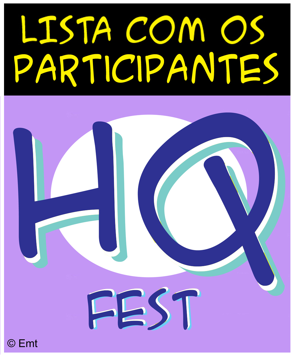 Participantes - HQ Fest Cidades - Elias Fausto