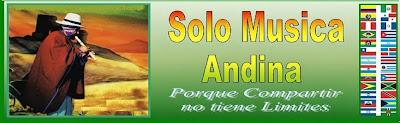 SOLO MUSICA ANDINA