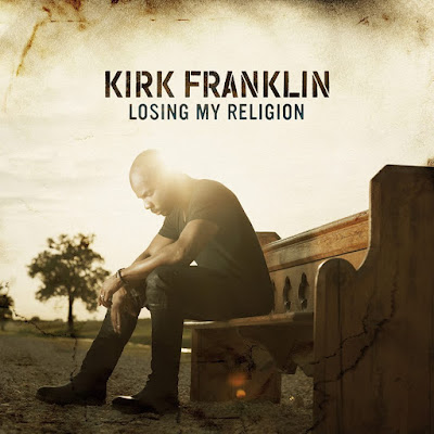 Kirk Franklin – Losing My Religion (2015)