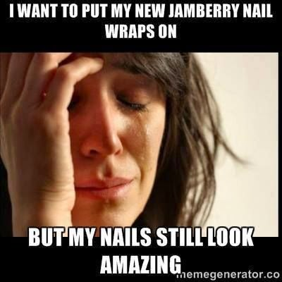 I want to put my new Jamberry Nail wraps on, but my nails still look amazing quote