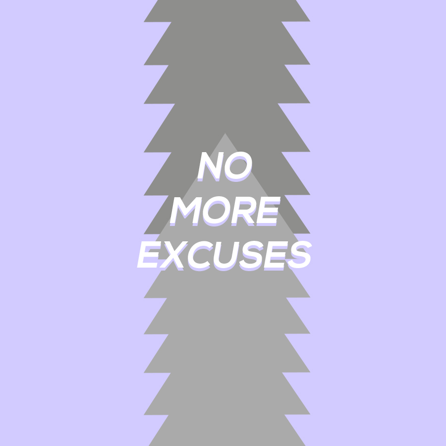 No More Excuses Graphic
