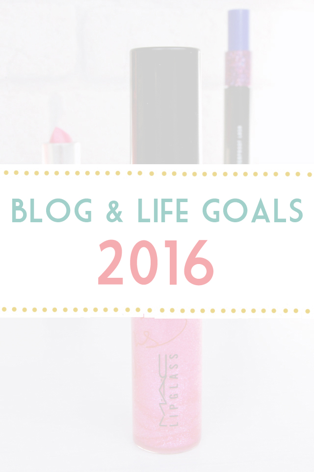 Blog and life goals 2016