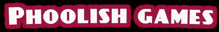 Phoolish Games