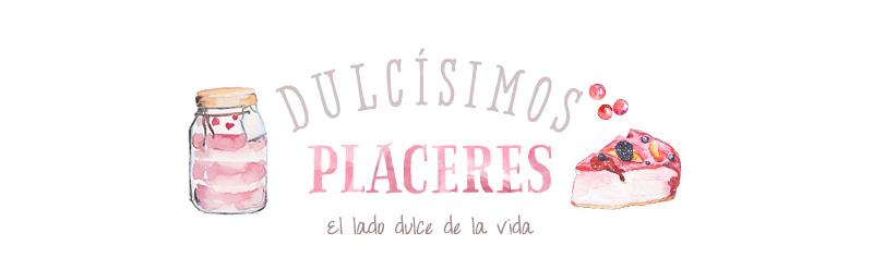 Dulcísimos Placeres