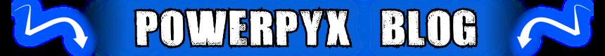 PowerPyx's Blog