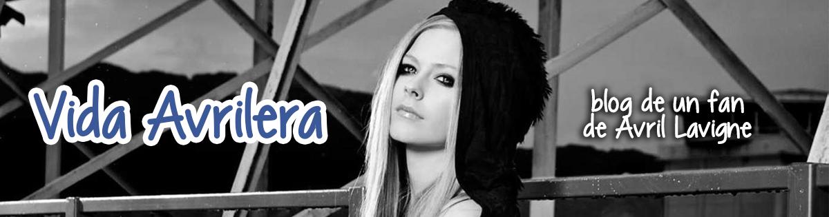 Vida Avrilera | Blog de un fan de Avril Lavigne