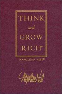 think and grow rich by napolean hill, who is