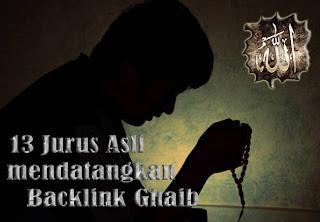 backlink Ghoib 13 Jurus Asli Mendatangkan Backling Ghaib