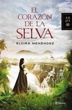 http://lecturasmaite.blogspot.com.es/2013/05/el-corazon-de-la-selva-de-elvira.html