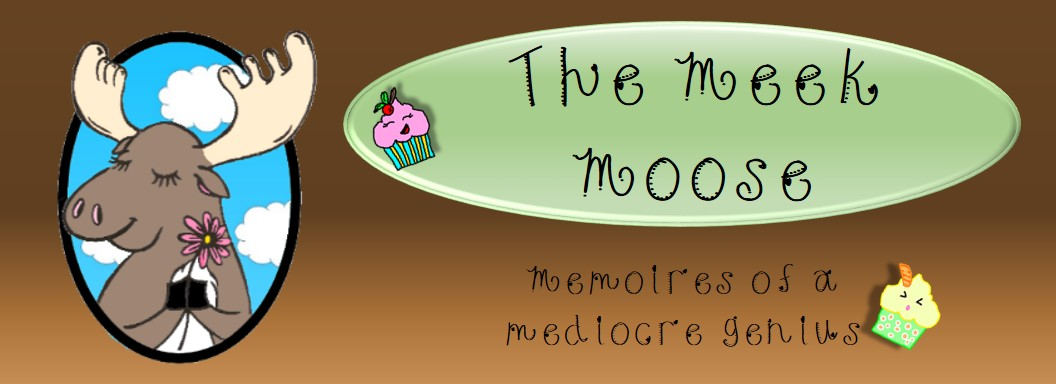 The Meek Moose