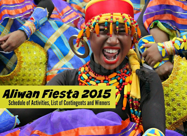 ALIWAN FIESTA 2015 List of Winners Schedule of Events and Activities and List of Contingents