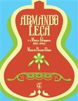 Armando Leça e a Música Portuguesa 1910-1940