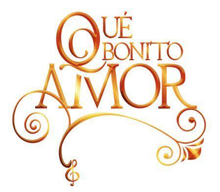 Qué bonito amor/რა  ლამაზი  სიყვარულია Quebonitoamor_logo_televisa