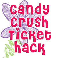 "Candy Crush ""Ticket"" Hack 