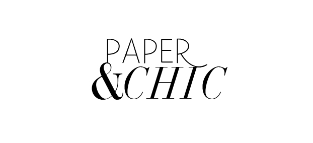 Paper and chic.