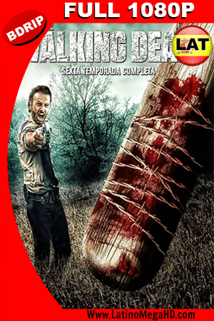 The Walking Dead Temporada 6 (2016) Latino Full HD BDRIP 1080P ()