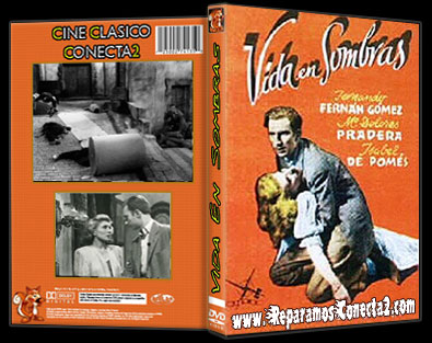 Vida en Sombras [1948] Descargar cine clasico  español