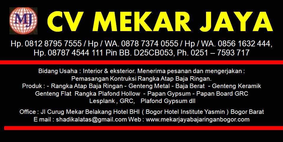 CV   MEKAR  JAYA   -  Baja  Ringan   -   Bogor